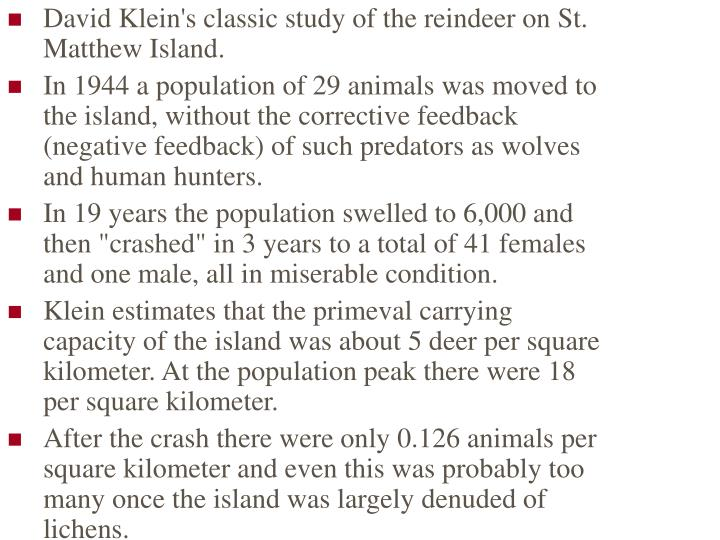 David Klein's classic study of the reindeer on St. Matthew Island.