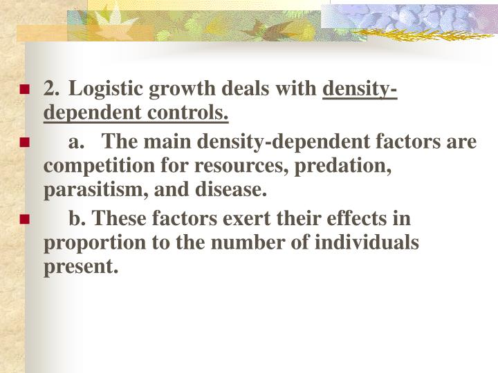 2.Logistic growth deals with