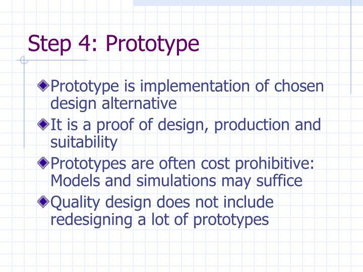 Step 4: Prototype