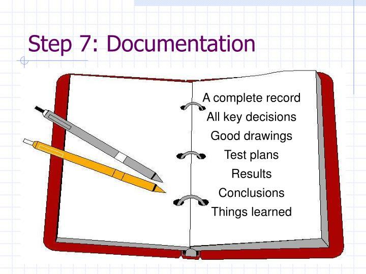 Step 7: Documentation