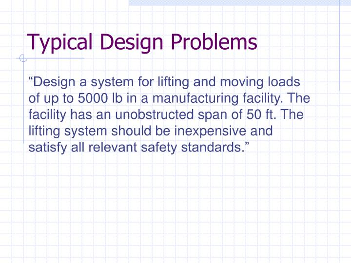 Typical Design Problems