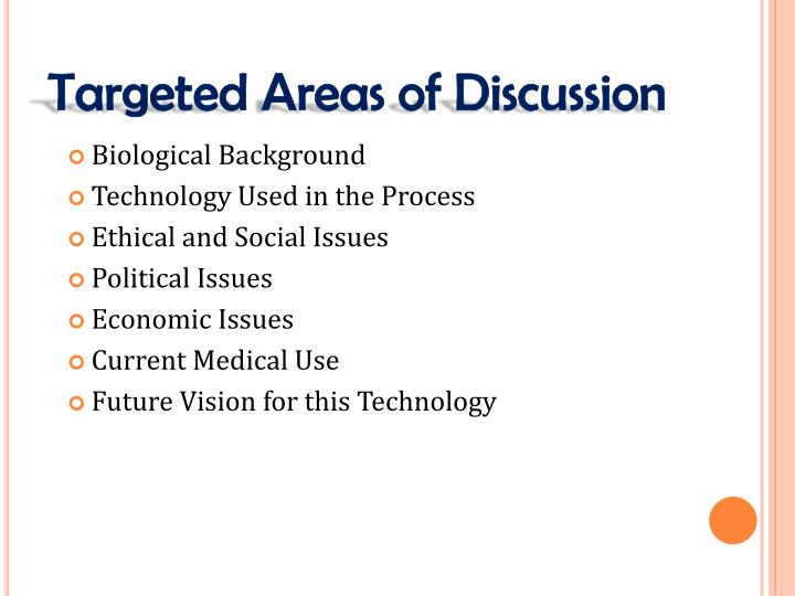 Targeted areas of discussion