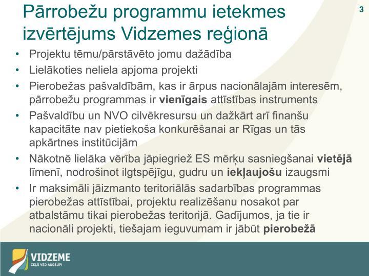 Pārrobežu programmu ietekmes izvērtējums Vidzemes reģionā