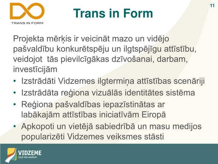 Trans in Form