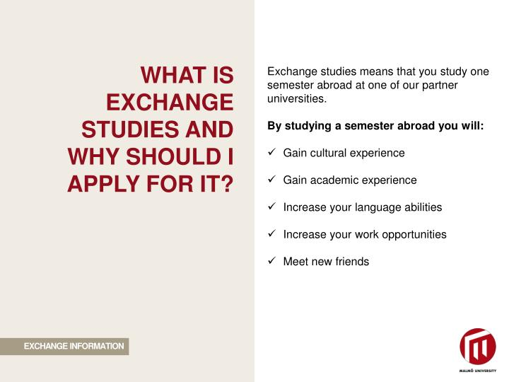 WHAT IS EXCHANGE STUDIES AND WHY SHOULD I APPLY FOR IT?