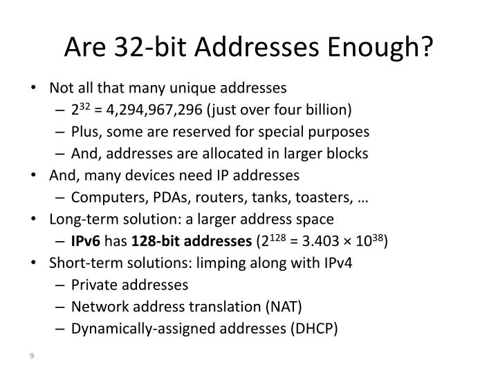 Are 32-bit Addresses Enough?