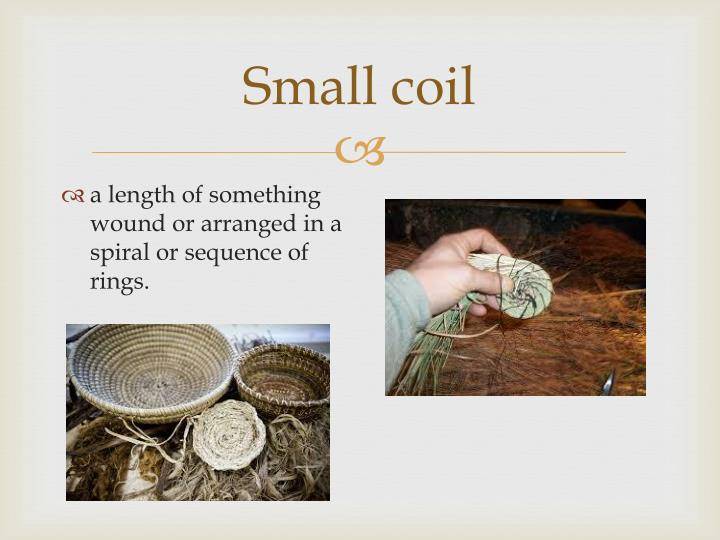 Small coil