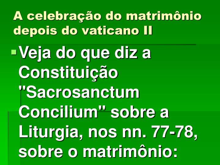 A celebração do matrimônio depois do vaticano II