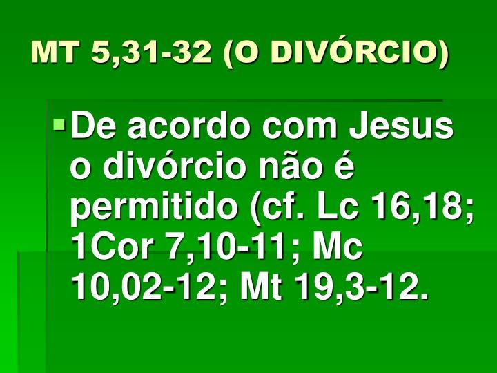 MT 5,31-32 (O DIVÓRCIO)