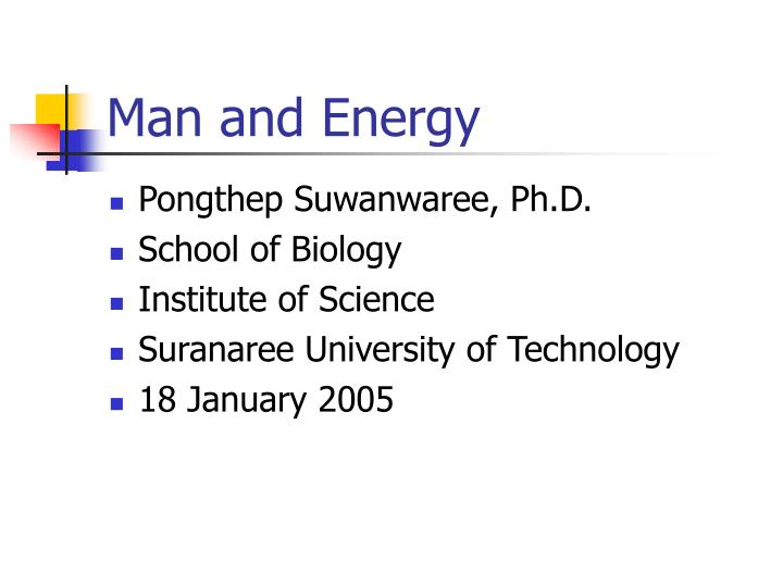 Man and energy