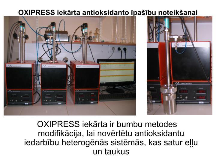 OXIPRESS iekārta antioksidanto īpašību noteikšanai
