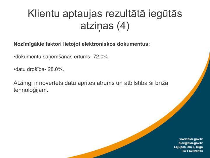 Klientu aptaujas rezultātā iegūtās atziņas (4)