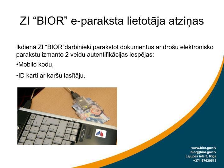 """ZI """"BIOR"""" e-paraksta lietotāja atziņas"""