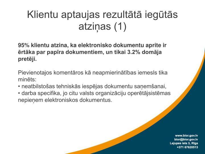 Klientu aptaujas rezultātā iegūtās atziņas (1)