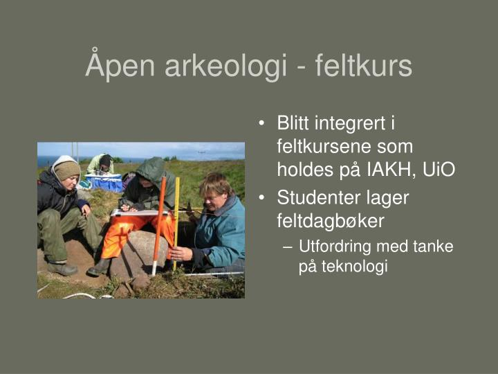 Åpen arkeologi - feltkurs