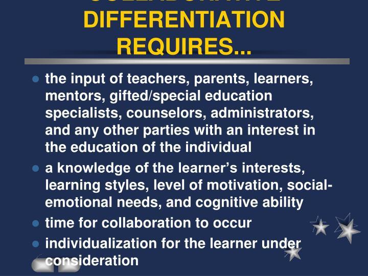 COLLABORATIVE DIFFERENTIATION REQUIRES...