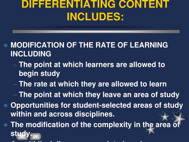 DIFFERENTIATING CONTENT INCLUDES: