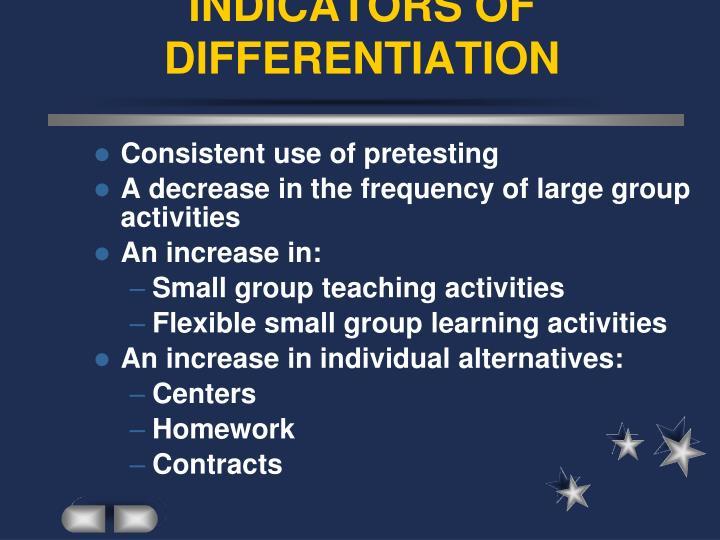 INDICATORS OF DIFFERENTIATION