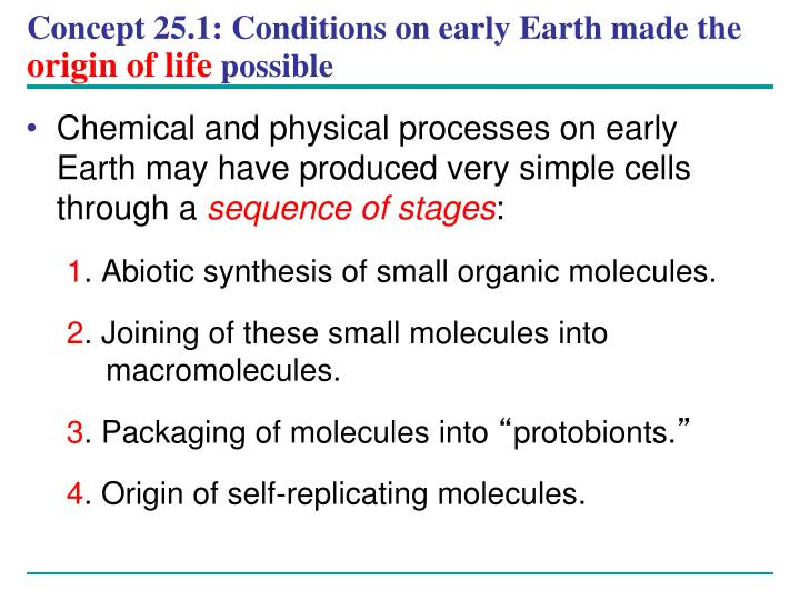 Concept 25.1: Conditions on early Earth made the