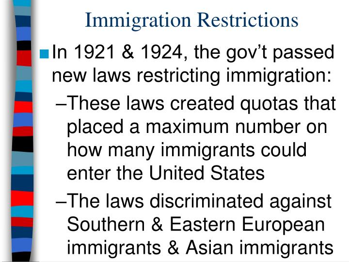 Immigration Restrictions