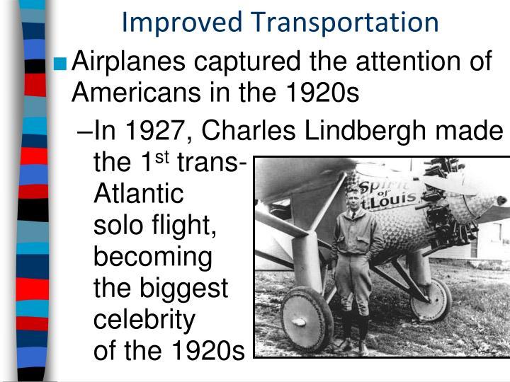 Improved Transportation