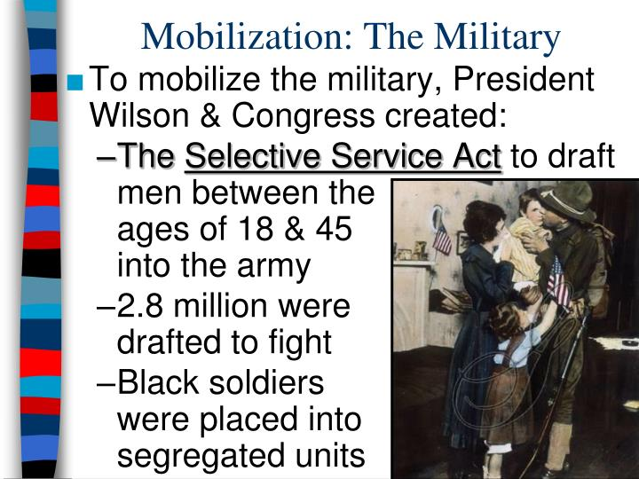 Mobilization: The Military