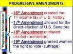 progressive amendments