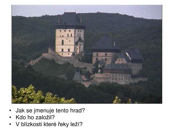 Jak se jmenuje tento hrad?
