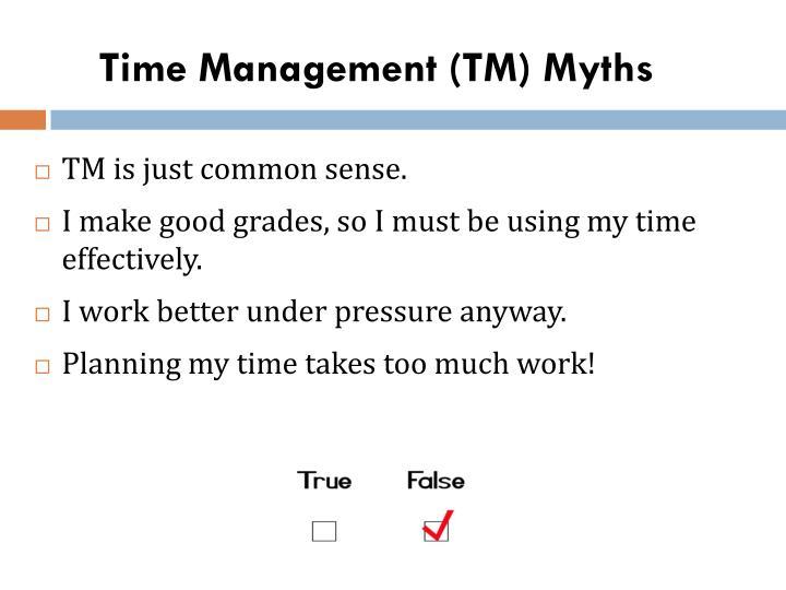 Time Management (TM) Myths