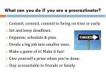 what can you do if you are a procrastinator