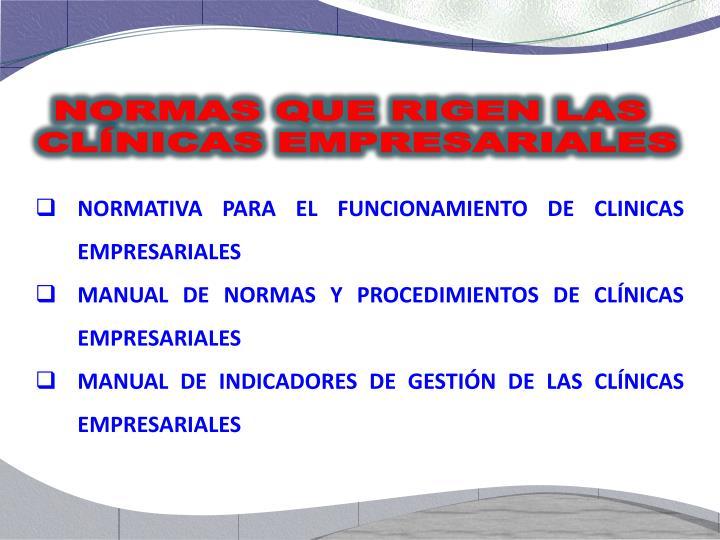 NORMATIVA PARA EL FUNCIONAMIENTO DE CLINICAS EMPRESARIALES