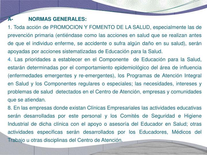 A-NORMAS GENERALES: