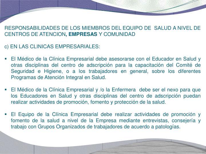 RESPONSABILIDADES DE LOS MIEMBROS DEL EQUIPO DE  SALUD A NIVEL DE CENTROS DE ATENCION