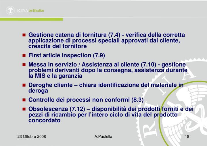 Gestione catena di fornitura (7.4) - verifica della corretta applicazione di processi speciali approvati dal cliente, crescita del fornitore