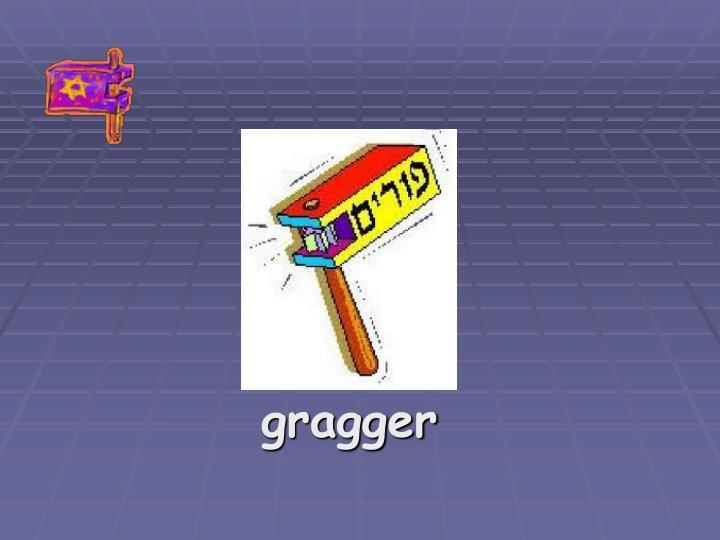 gragger