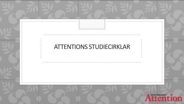 Attentions studiecirklar
