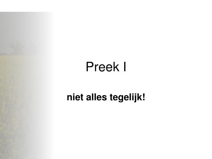 Preek I