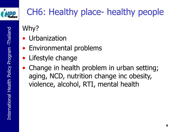 CH6: Healthy place- healthy people