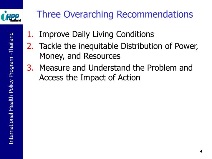 Three Overarching Recommendations