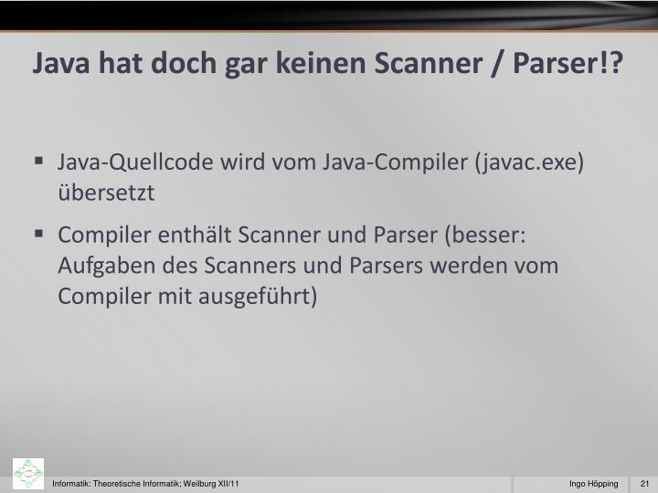 Java hat doch gar keinen Scanner / Parser!?