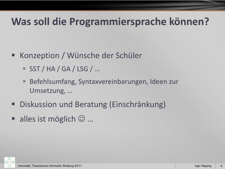 Was soll die Programmiersprache können?