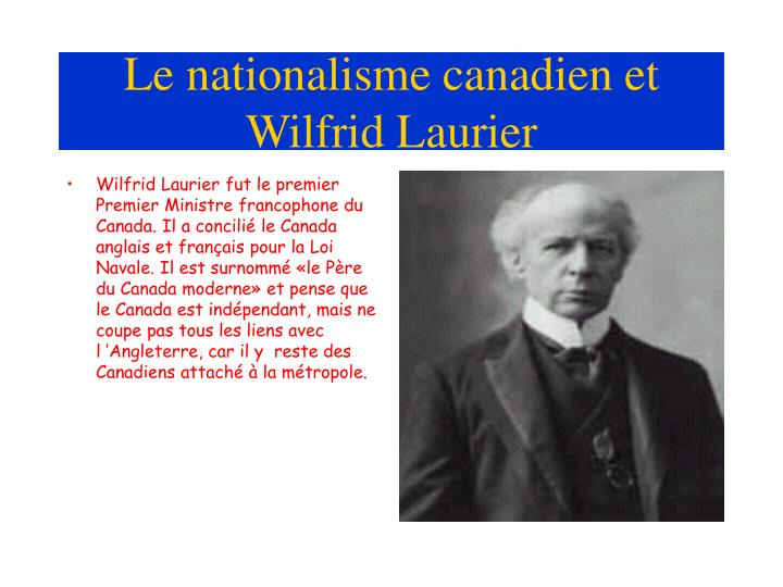 Le nationalisme canadien et wilfrid laurier