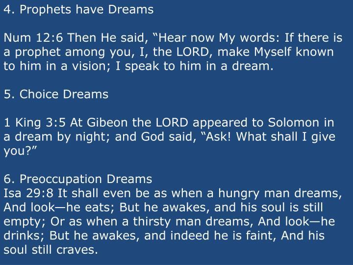 4. Prophets have Dreams