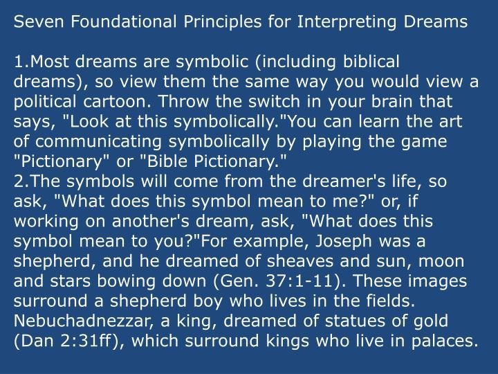 Seven Foundational Principles for Interpreting Dreams
