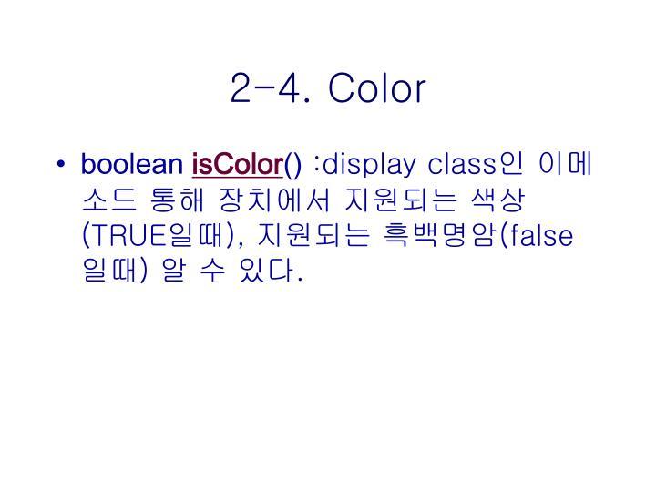 2-4. Color