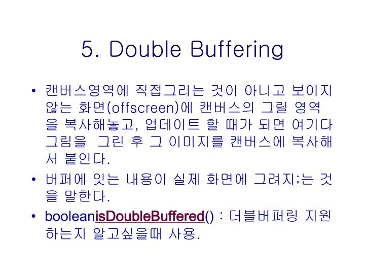 5. Double Buffering