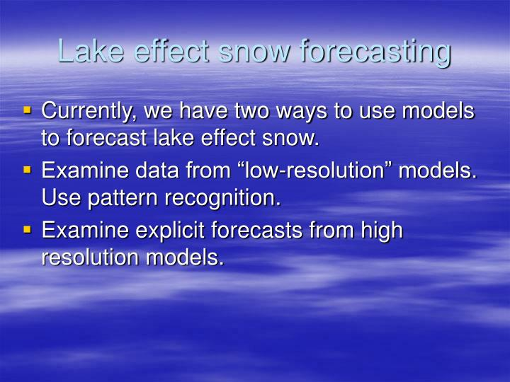 Lake effect snow forecasting