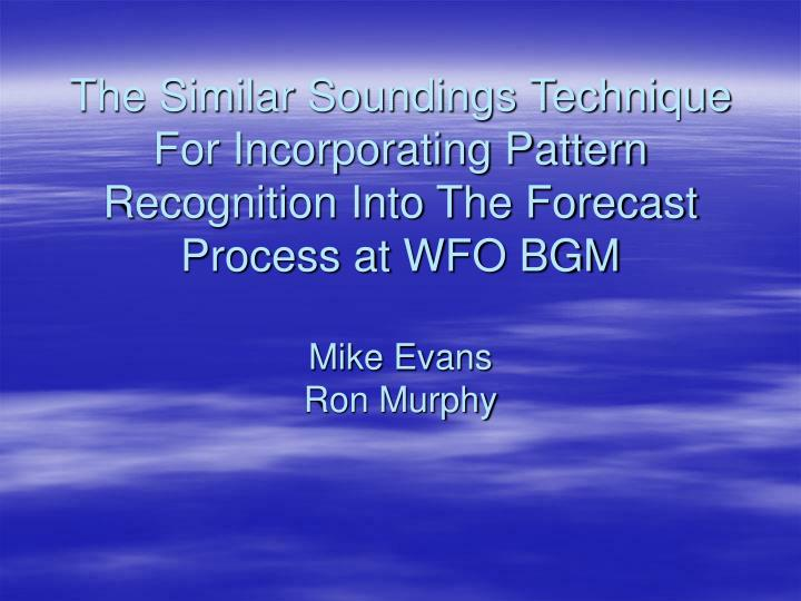 The Similar Soundings Technique For Incorporating Pattern Recognition Into The Forecast Process at W...