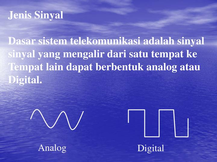Jenis Sinyal
