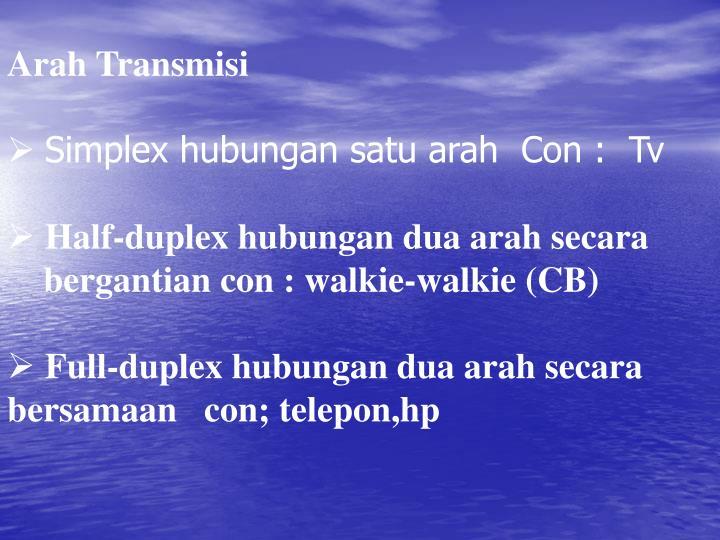 Arah Transmisi
